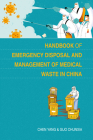 Handbook of Emergency Disposal and Management of Medical Waste in China Cover Image