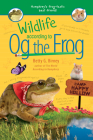 Wildlife According to Og the Frog Cover Image