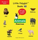 Animals: Russian Vocabulary Picture Book (with Audio by a Native Speaker!) Cover Image