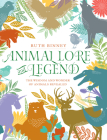 Animal Lore and Legend: The Wisdom and Wonder of Animals Revealed Cover Image
