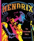 Hendrix: The Illustrated Story Cover Image