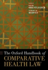 The Oxford Handbook of Comparative Health Law (Oxford Handbooks) Cover Image