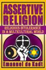Assertive Religion: Religious Intolerance in a Multicultural World Cover Image