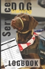 Service Dog Training Logbook: Track your Service dog's progress and improved training - 6 x 9 handy pocket size record keeping book Cover Image