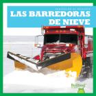 Las Barredoras de Nieve (Snowplows) Cover Image