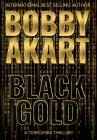 Black Gold: A Terrorism Thriller Cover Image