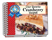 Our Favorite Cranberry Recipes (Our Favorite Recipes Collection) Cover Image