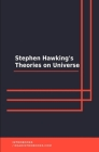 Stephen Hawking's Theories on Universe Cover Image