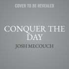 Conquer the Day: A Book of Affirmations Cover Image