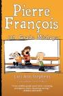 Pierre François: 5th Grade Mishaps Cover Image