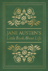 Jane Austen's Little Book about Life Cover Image