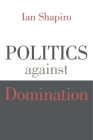 Politics Against Domination Cover Image
