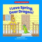 I Love Spring, Dear Dragon! Cover Image