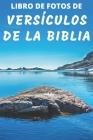 Libro De Fotos De Versículos De La Biblia: Spanish Bible Verse Picture Book - A Gift/Present Book Idea for Alzheimer's Patients and Seniors with Demen Cover Image