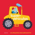 Los supervehículos (Mis primeros descubrimientos) Cover Image