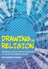 Drawing on Religion: Reading and the Moral Imagination in Comics and Graphic Novels Cover Image