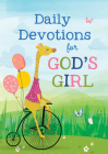 Daily Devotions for God's Girl: Inspiration and Encouragement for Every Day Cover Image