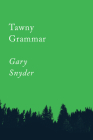 Tawny Grammar: Essays (Counterpoints) Cover Image