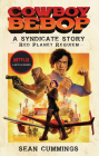 Cowboy Bebop: A Syndicate Story: Red Planet Requiem Cover Image