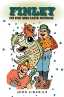 Finley the Fish Who Loved Football Cover Image
