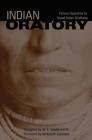 Indian Oratory, Volume 110: Famous Speeches by Noted Indian Chiefs (Civilization of the American Indian #110) Cover Image