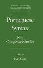 Portuguese Syntax: New Comparative Studies (Oxford Studies in Comparative Syntax) Cover Image