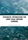 Stochastic Optimization for Large-Scale Machine Learning Cover Image