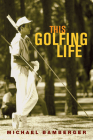 This Golfing Life Cover Image