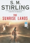 The Sunrise Lands (Emberverse #4) Cover Image