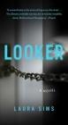 Looker: A Novel Cover Image