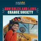 How Rules and Laws Change Society Cover Image