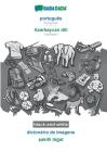 BABADADA black-and-white, português - Azərbaycan dili, dicionário de imagens - şəkilli lüğət: Portuguese - Azerbaijani, visua Cover Image