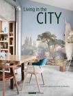 Living in the City: Urban Interiors and Portraits Cover Image
