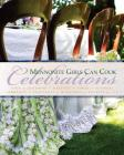 Mennonite Girls Can Cook: Celebrations Cover Image