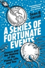 A Series of Fortunate Events: Chance and the Making of the Planet, Life, and You Cover Image
