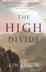 The High Divide: A Novel Cover Image