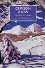 Crimson Snow: Winter Mysteries (British Library Crime Classics) Cover Image