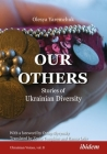 Our Others: Stories of Ukrainian Diversity Cover Image