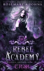 Rebel Academy Crush Cover Image
