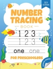 Number Tracing Book for Preschoolers: Number Handwriting Practice Book for Kids Ages 3-5 years - Children's Activity Book Cover Image
