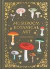 Mushroom Botanical Art Cover Image