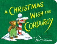 A Christmas Wish for Corduroy Cover Image