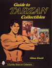 Guide to Tarzan Collectibles (Schiffer Book for Collectors) Cover Image