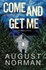 Come and Get Me: A Caitlin Bergman Novel Cover Image