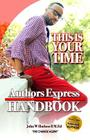 Author Express Hand book: 10 Easy Steps to Becoming a Publishing Author Cover Image