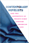 Contemporary Novelists and the Aesthetics of Twenty-First Century American Life (New American Canon) Cover Image