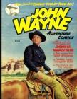 John Wayne Adventure Comics No. 1 Cover Image