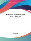 Hermetics And The Mental Body - Pamphlet Cover Image