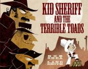 Kid Sheriff and the Terrible Toads Cover Image