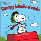 Snoopy levanta el vuelo (Snoopy Takes Off) (Peanuts) Cover Image